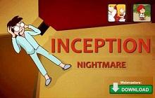 Inception Nightmare